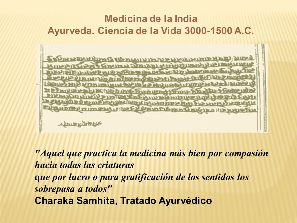 Medicina de la India Ayurveda. Ciencia de la Vida 3000-1500 A.C.