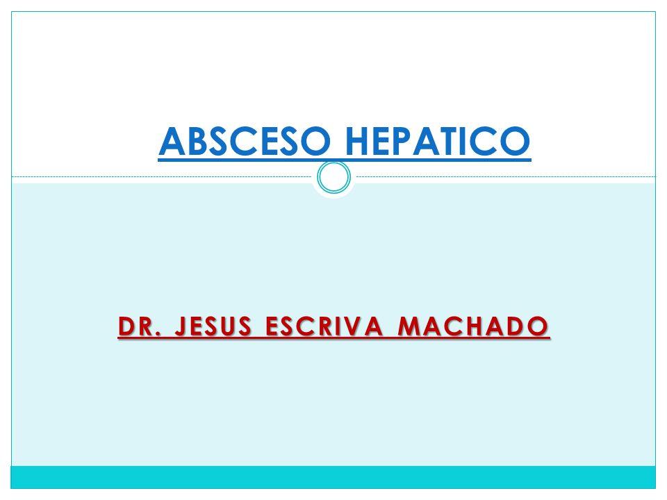DR. JESUS ESCRIVA MACHADO