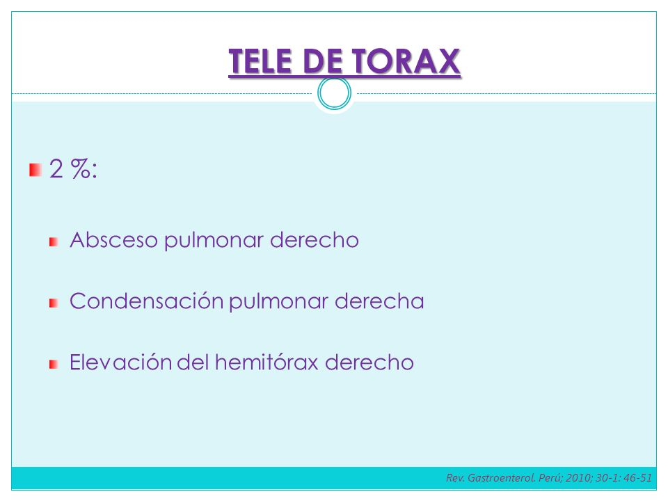 TELE DE TORAX 2 %: Absceso pulmonar derecho