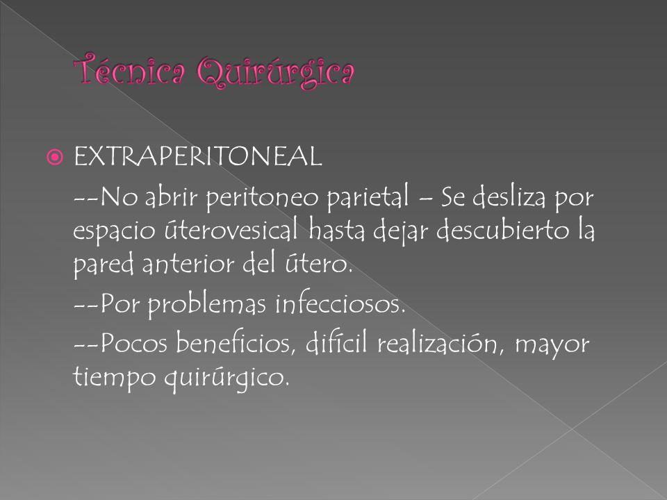 Técnica Quirúrgica EXTRAPERITONEAL