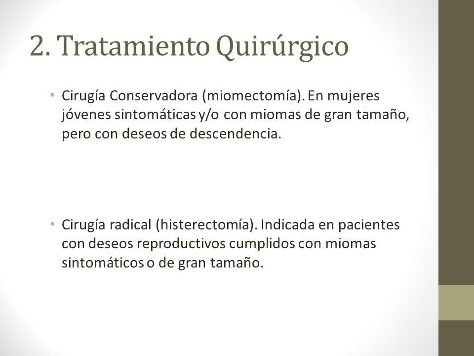 2. Tratamiento Quirúrgico