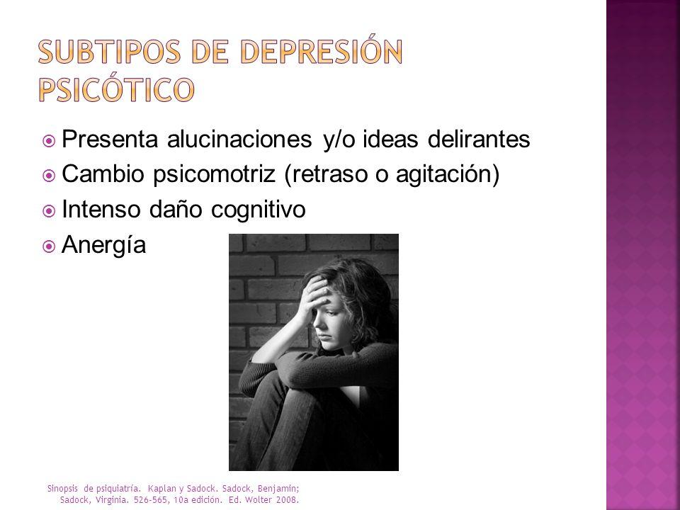Subtipos de depresión pSICÓTICO