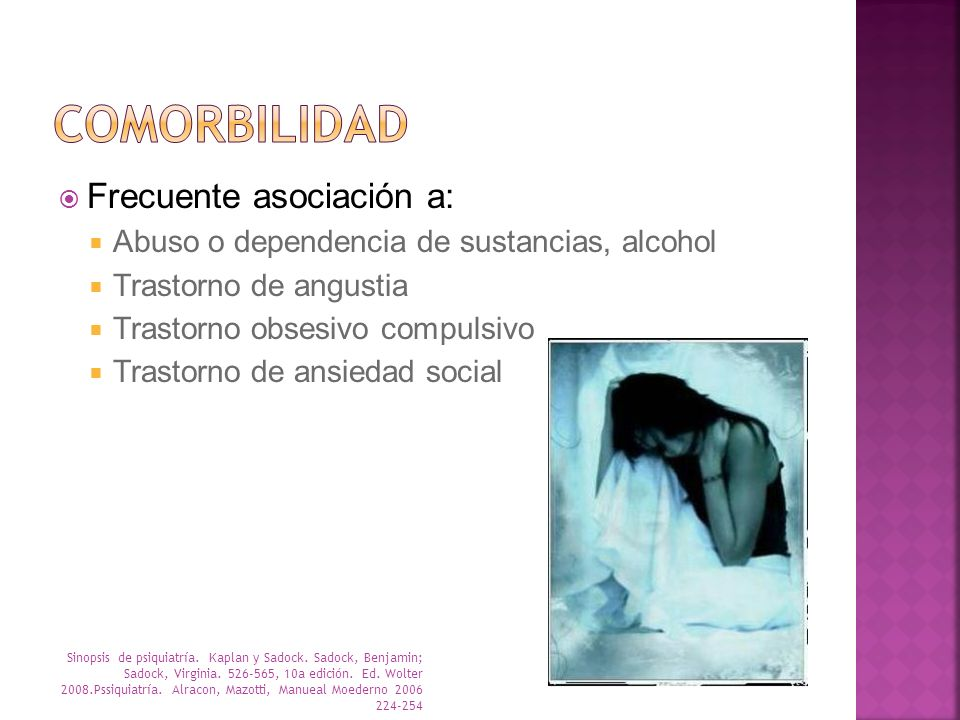 COMORBILIDAD Frecuente asociación a: