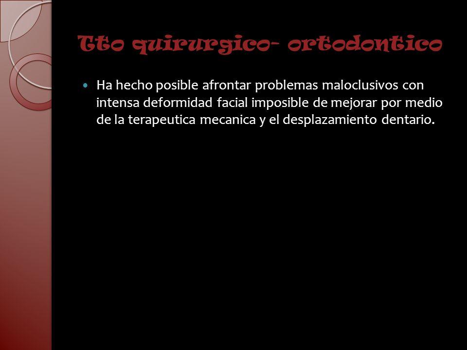 Tto quirurgico- ortodontico