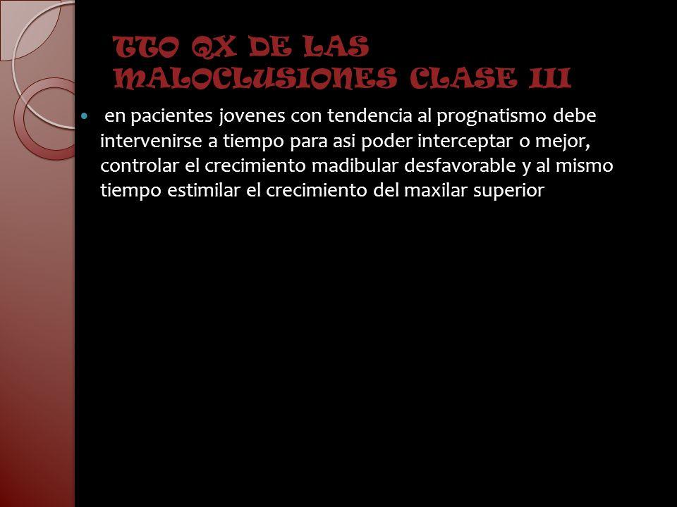 TTO QX DE LAS MALOCLUSIONES CLASE III