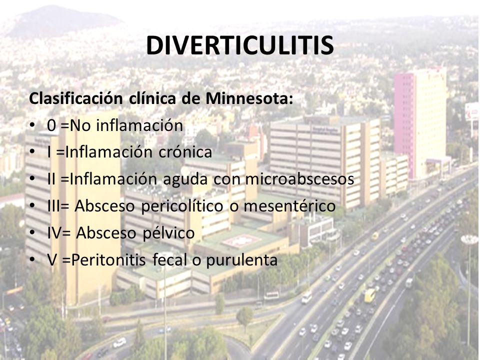 DIVERTICULITIS Clasificación clínica de Minnesota: 0 =No inflamación