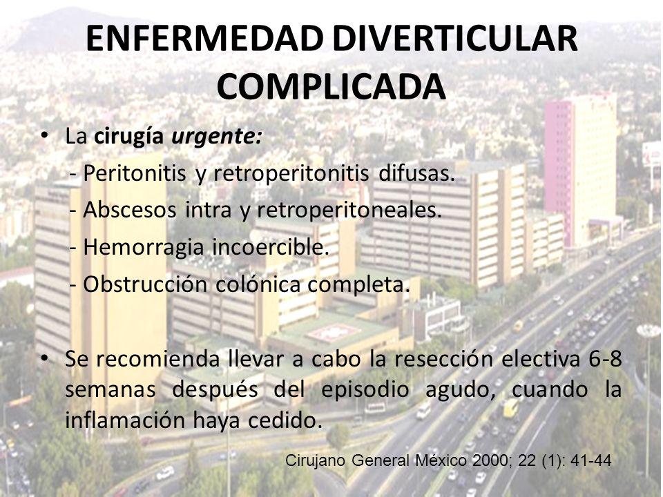 ENFERMEDAD DIVERTICULAR COMPLICADA