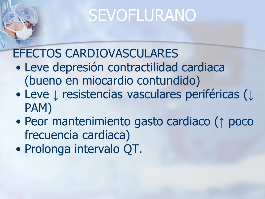 SEVOFLURANO EFECTOS CARDIOVASCULARES