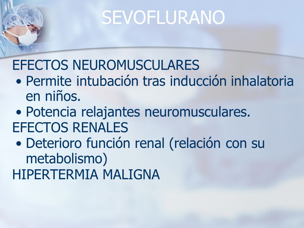 SEVOFLURANO EFECTOS NEUROMUSCULARES