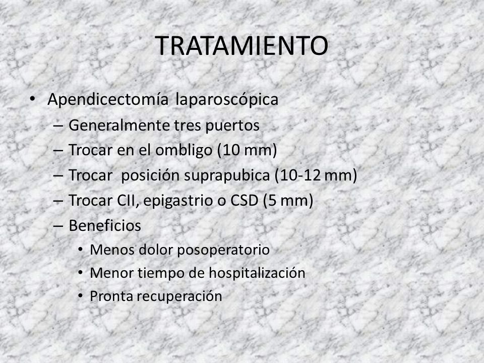 TRATAMIENTO Apendicectomía laparoscópica Generalmente tres puertos
