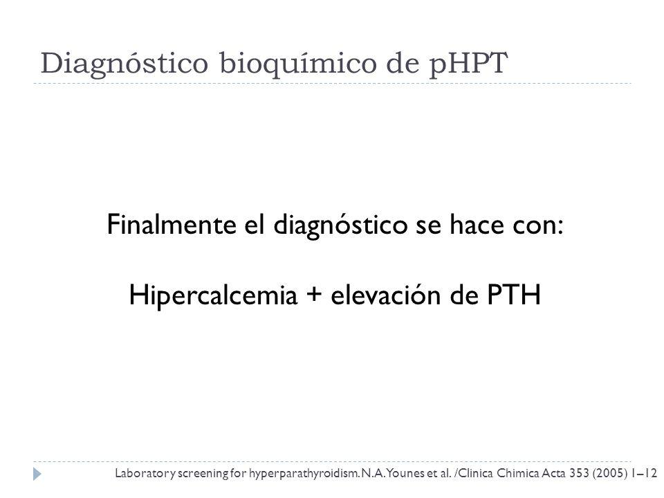 Diagnóstico bioquímico de pHPT
