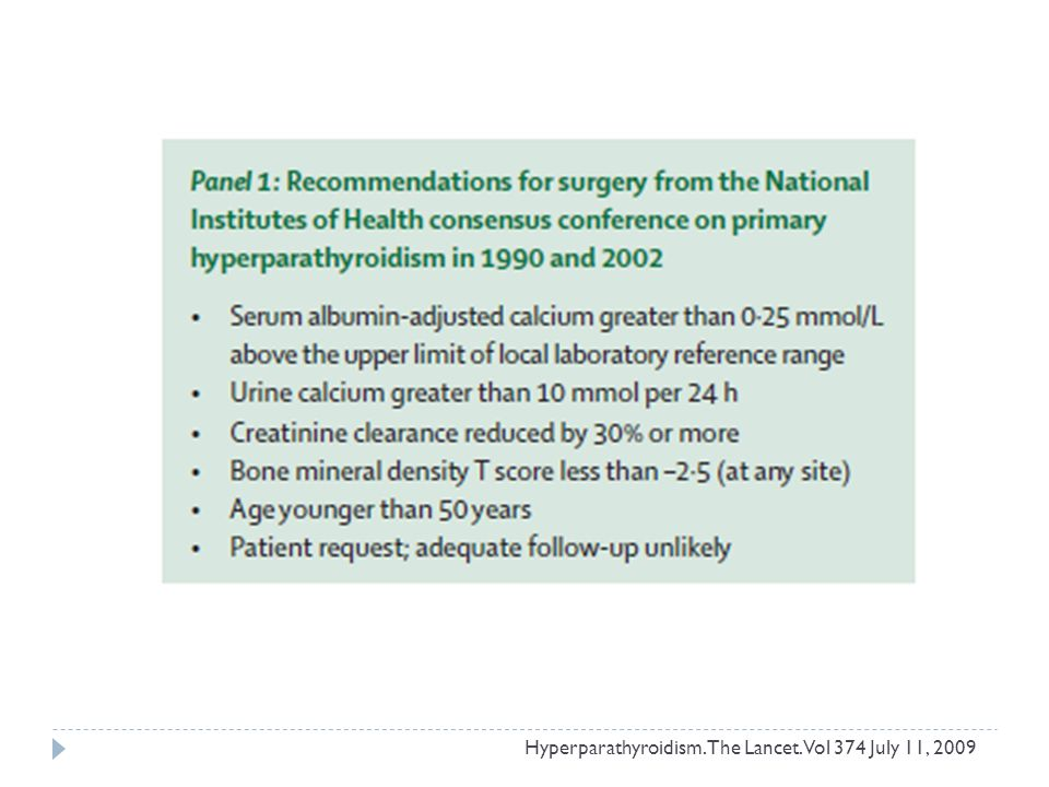 Hyperparathyroidism. The Lancet. Vol 374 July 11, 2009