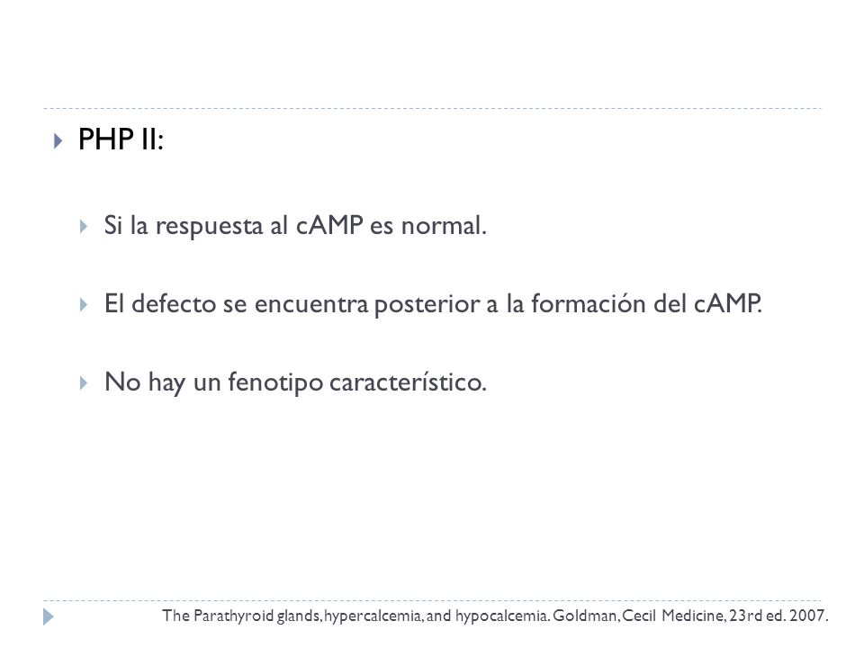 PHP II: Si la respuesta al cAMP es normal.