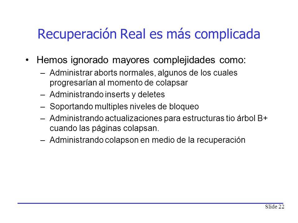 Recuperación Real es más complicada