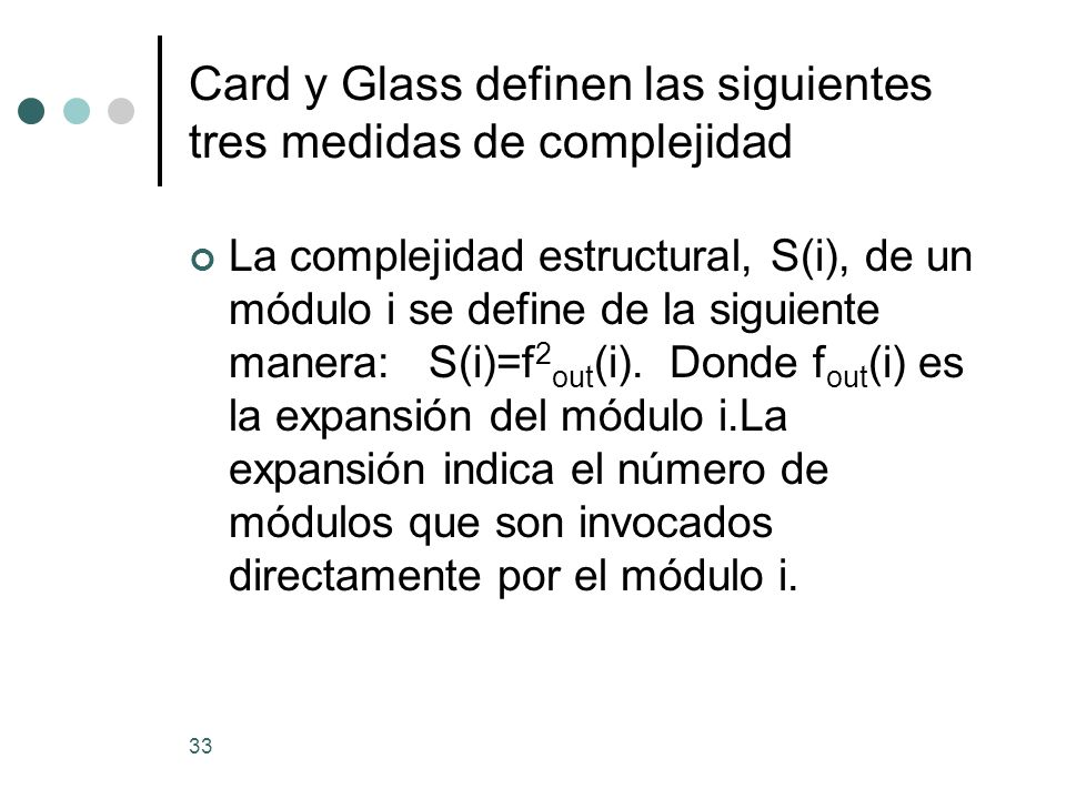 Card y Glass definen las siguientes tres medidas de complejidad