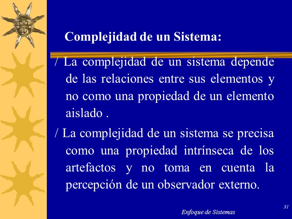 Complejidad de un Sistema: