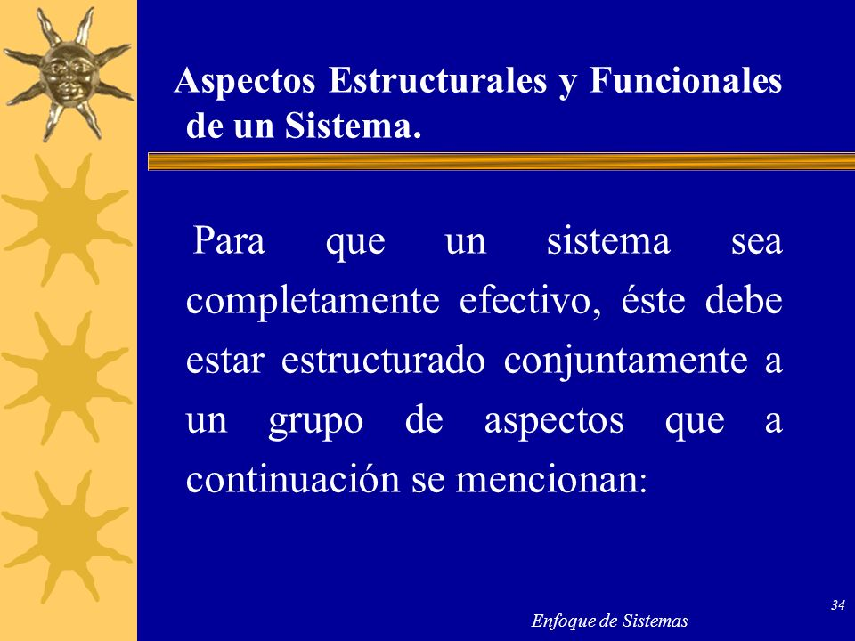 Aspectos Estructurales y Funcionales de un Sistema.