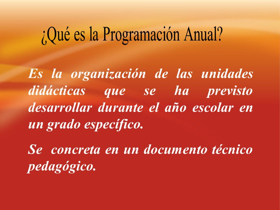 ¿Qué es la Programación Anual