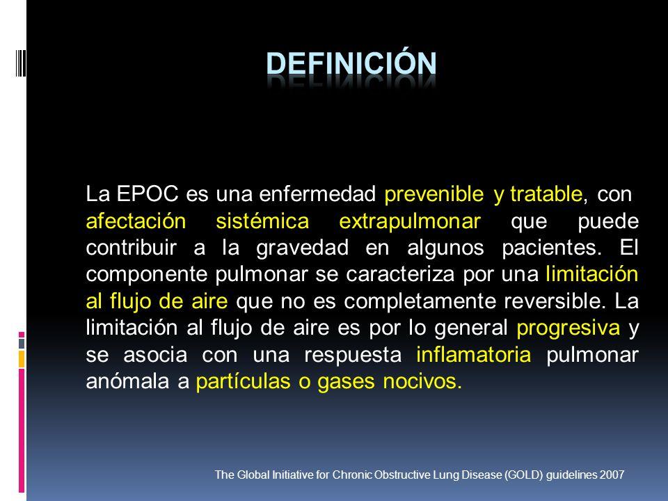 DEFINICIÓN La EPOC es una enfermedad prevenible y tratable, con