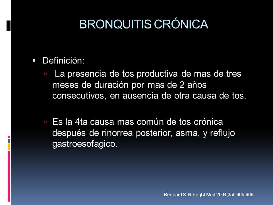 BRONQUITIS CRÓNICA Definición: