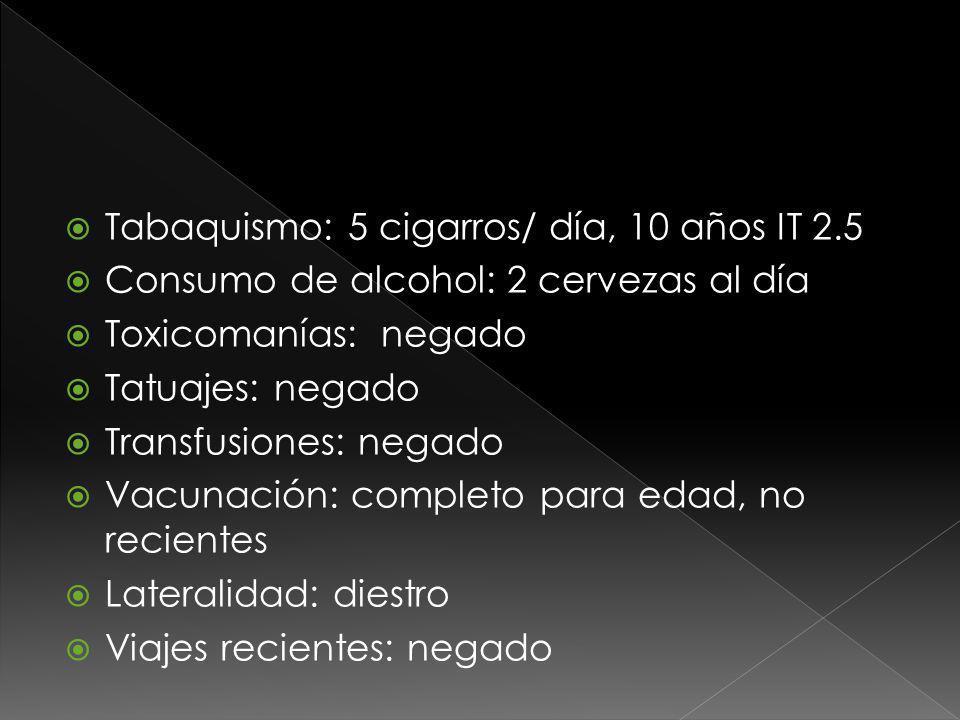 Tabaquismo: 5 cigarros/ día, 10 años IT 2.5