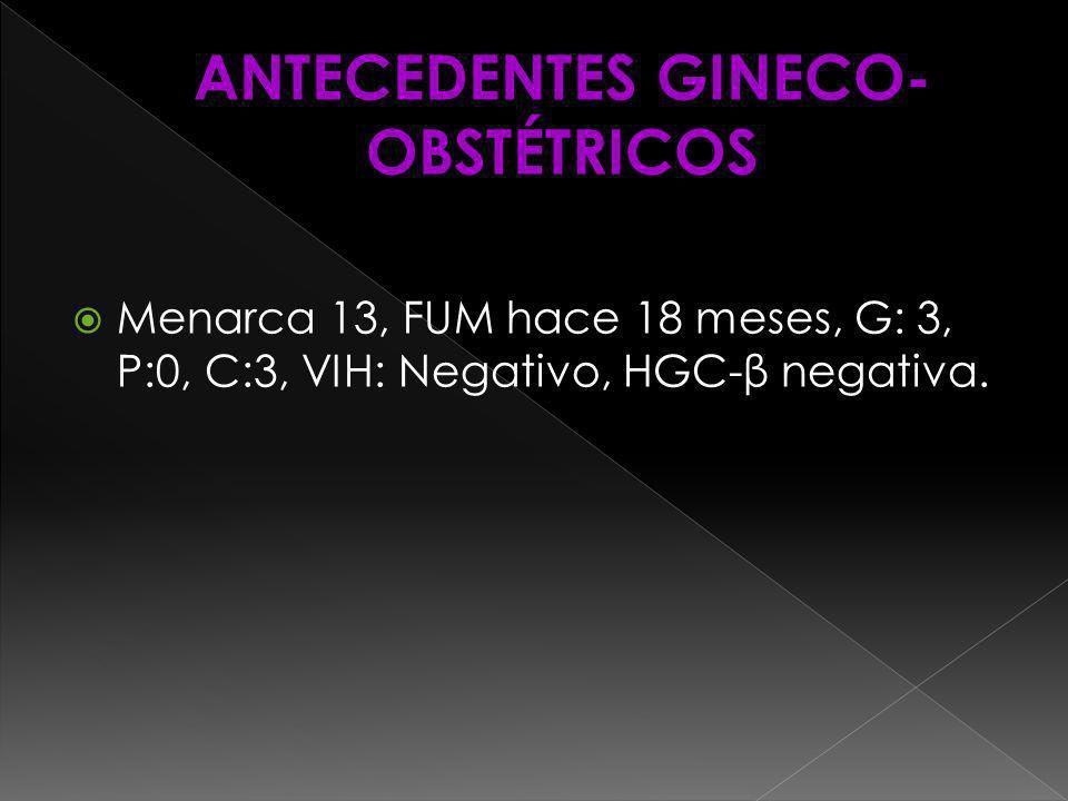ANTECEDENTES GINECO-OBSTÉTRICOS