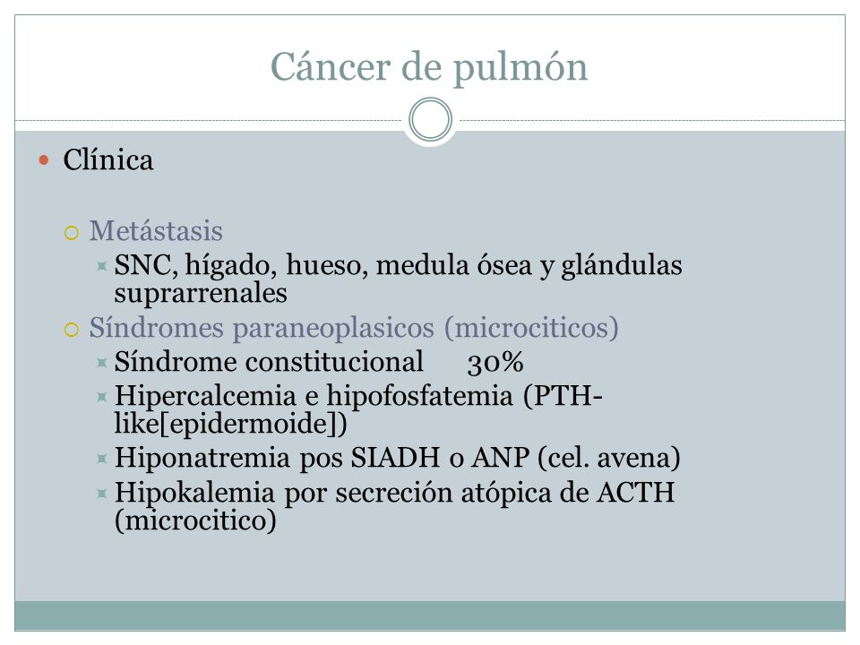 Cáncer de pulmón Clínica Metástasis