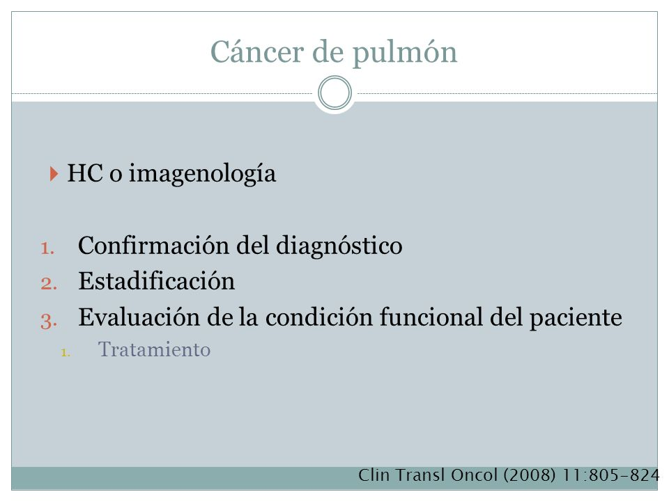 Cáncer de pulmón HC o imagenología Confirmación del diagnóstico