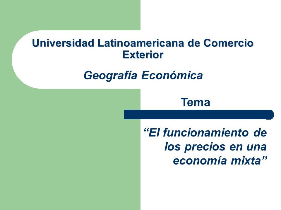 Universidad Latinoamericana de Comercio Exterior Geografía Económica