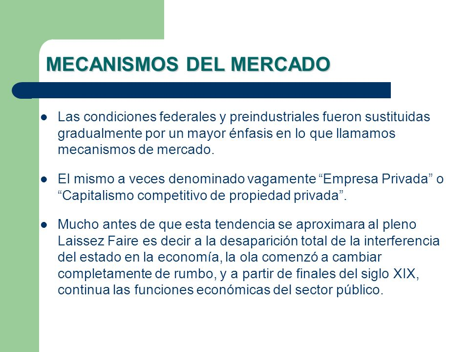 MECANISMOS DEL MERCADO