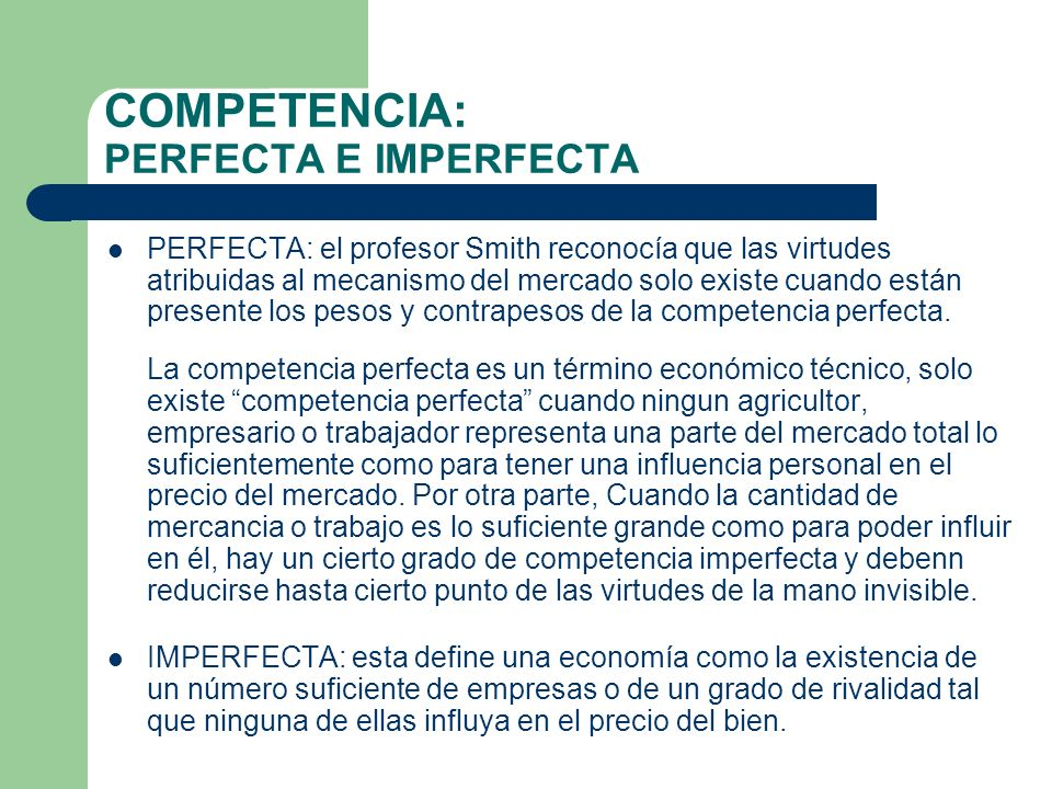 COMPETENCIA: PERFECTA E IMPERFECTA
