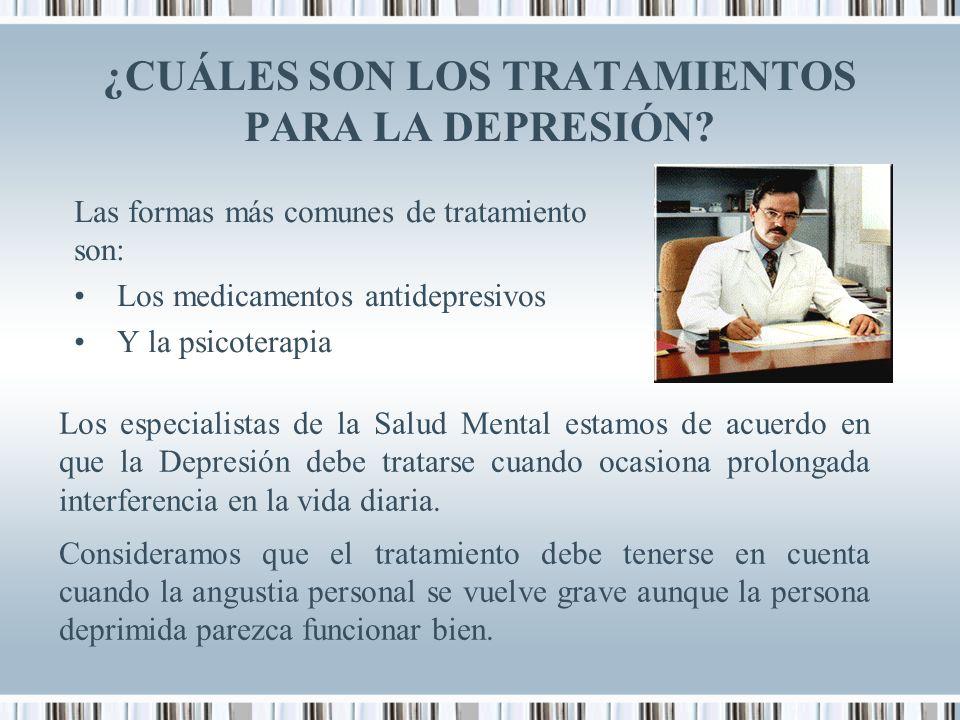 ¿CUÁLES SON LOS TRATAMIENTOS PARA LA DEPRESIÓN