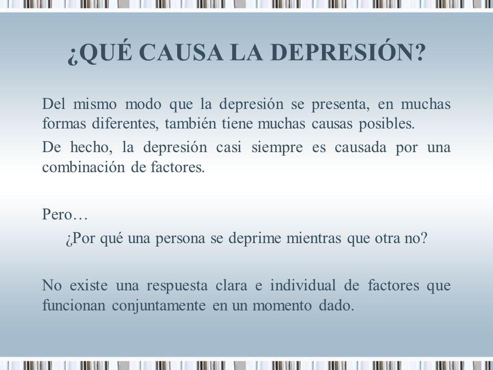¿QUÉ CAUSA LA DEPRESIÓN