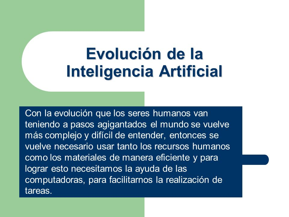 Evolución de la Inteligencia Artificial