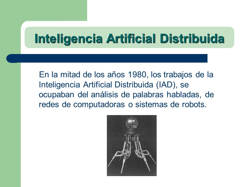 Inteligencia Artificial Distribuida