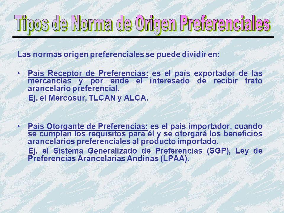 Tipos de Norma de Origen Preferenciales