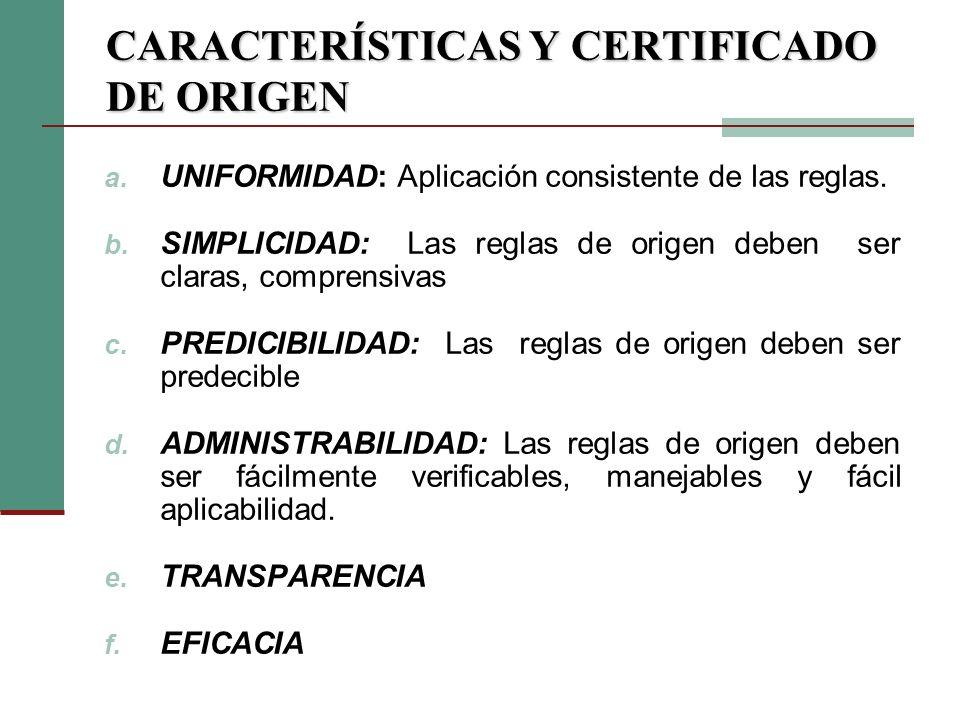 CARACTERÍSTICAS Y CERTIFICADO DE ORIGEN