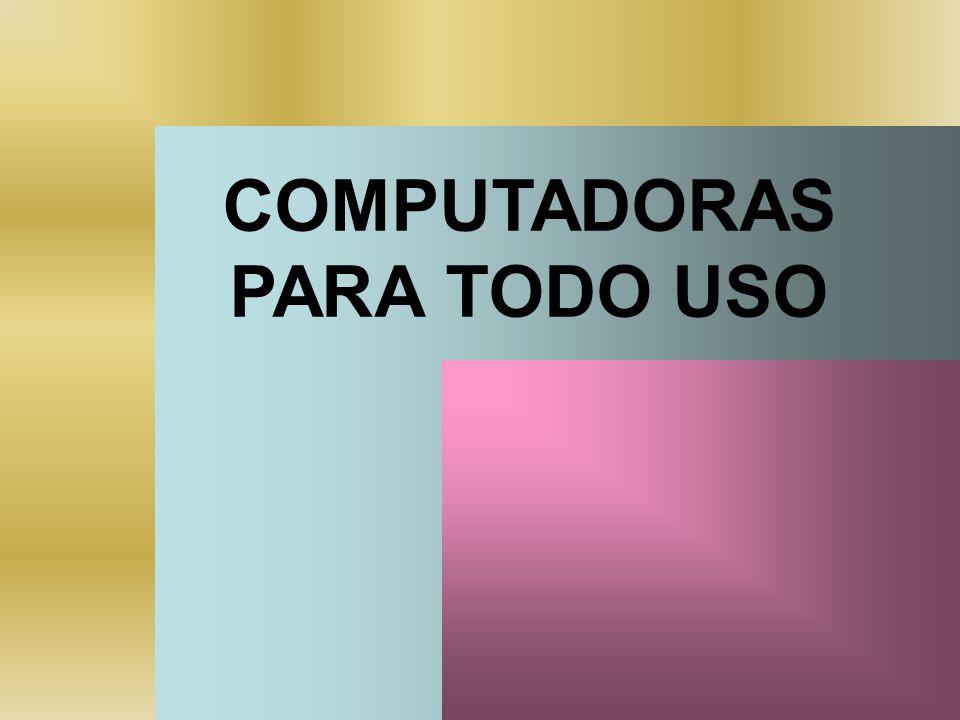 COMPUTADORAS PARA TODO USO