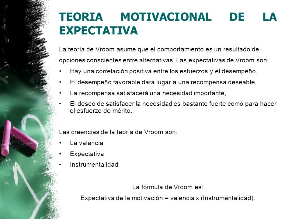 TEORIA MOTIVACIONAL DE LA EXPECTATIVA