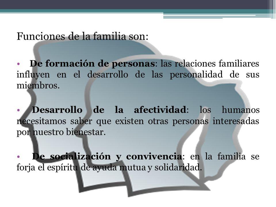 Funciones de la familia son: