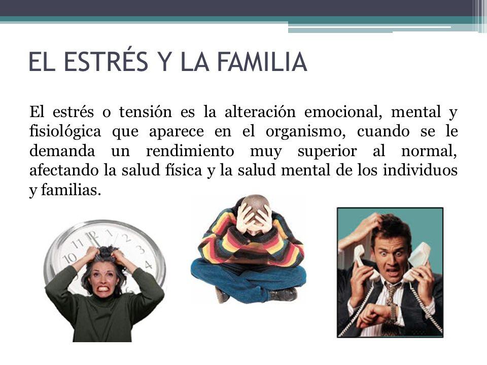EL ESTRÉS Y LA FAMILIA