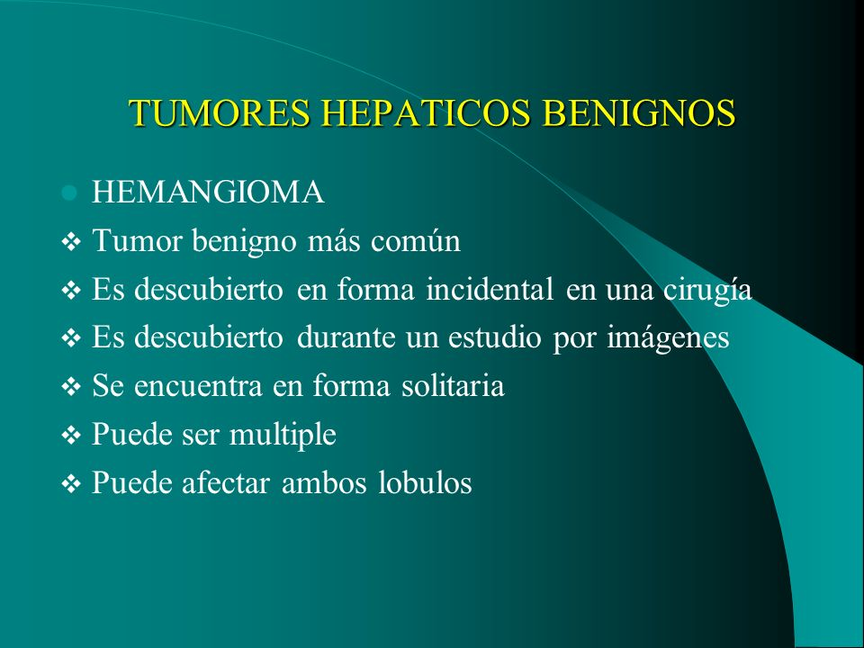 TUMORES HEPATICOS BENIGNOS