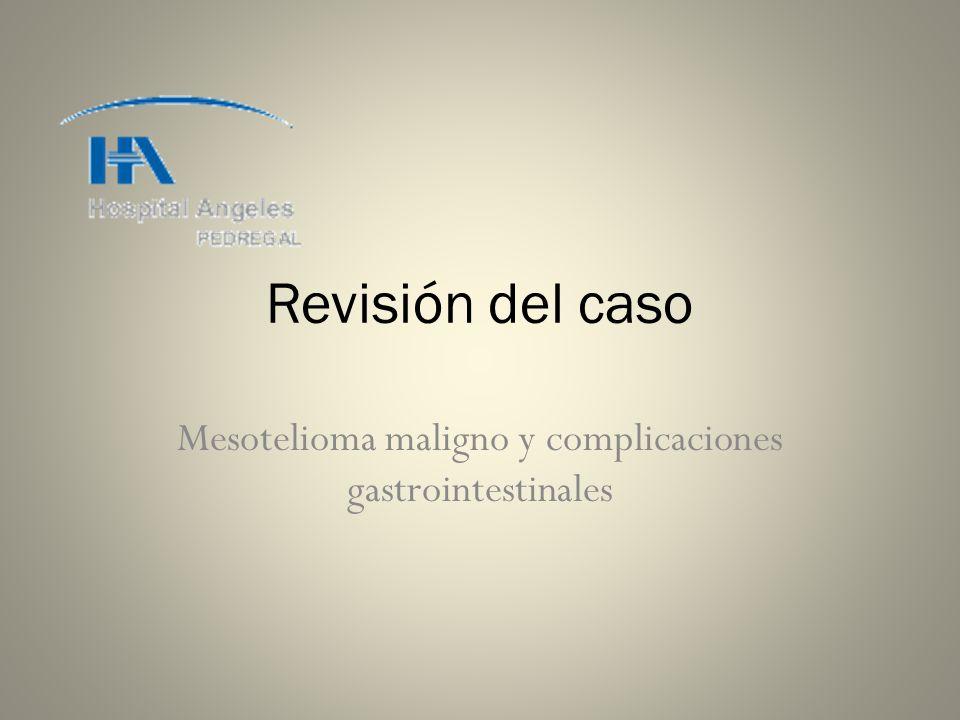 Mesotelioma maligno y complicaciones gastrointestinales