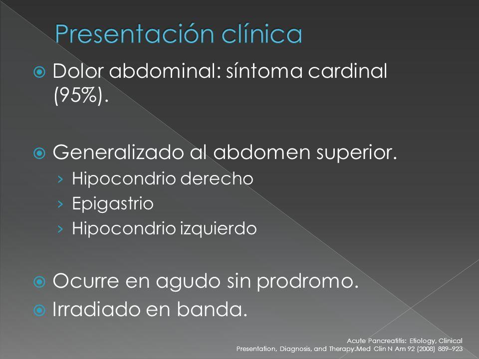 Presentación clínica Dolor abdominal: síntoma cardinal (95%).
