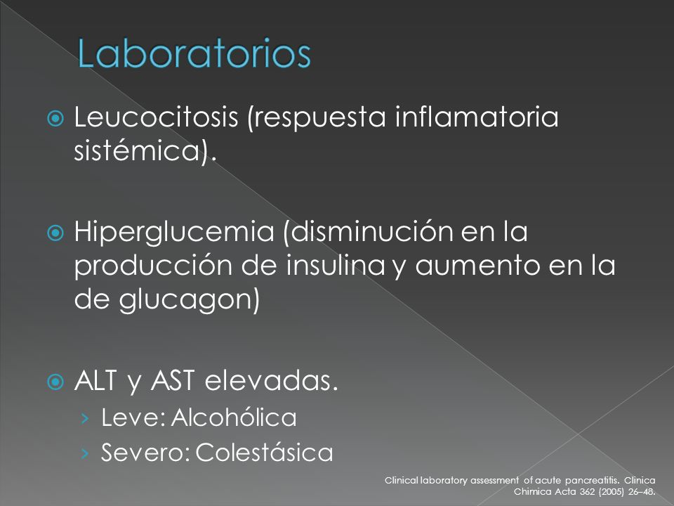 Laboratorios Leucocitosis (respuesta inflamatoria sistémica).