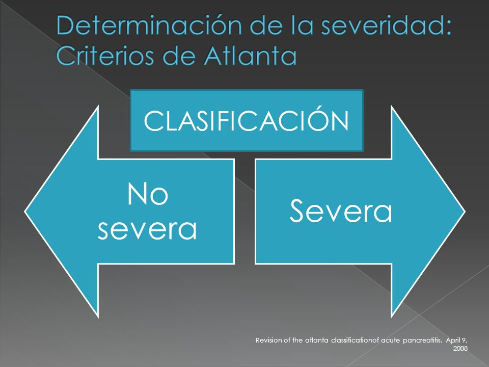 Determinación de la severidad: Criterios de Atlanta