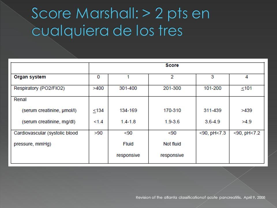 Score Marshall: > 2 pts en cualquiera de los tres