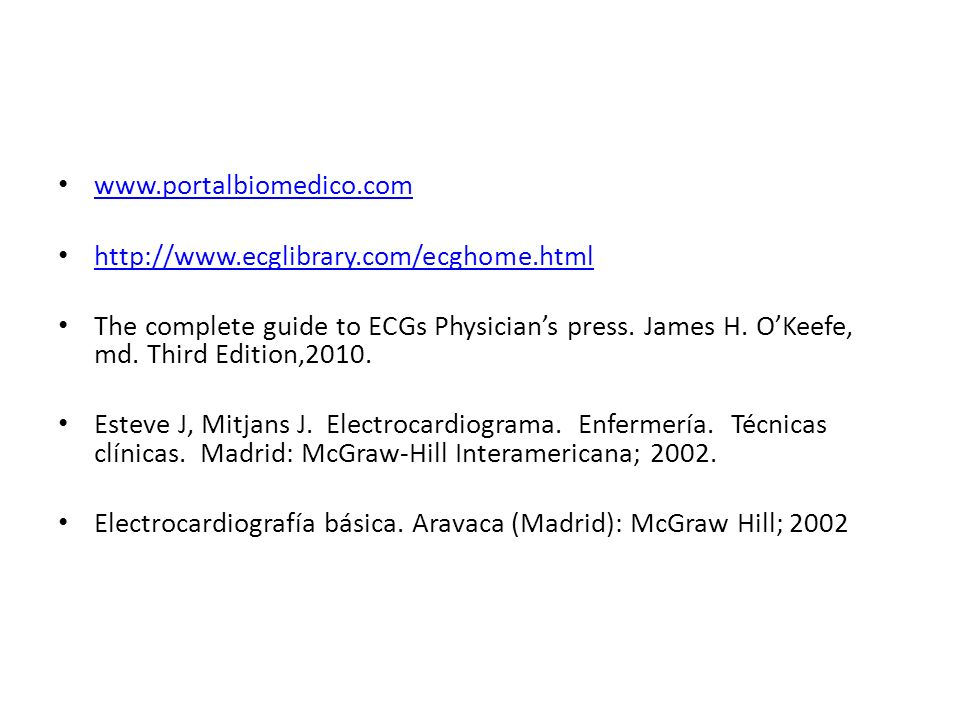 www.portalbiomedico.comhttp://www.ecglibrary.com/ecghome.html.