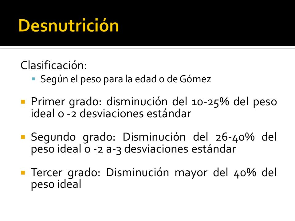 Desnutrición Clasificación: