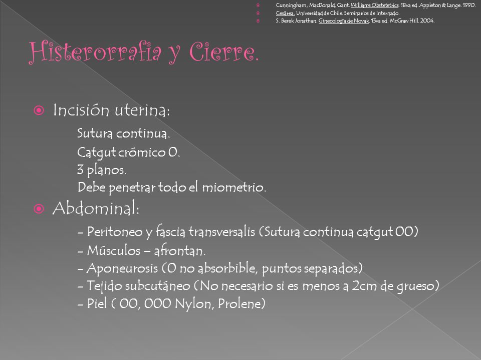 Histerorrafia y Cierre.